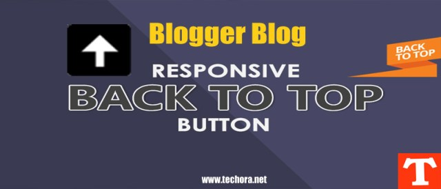 How To Add Back To Top Button in Blogger Blogs