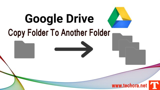 How To Copy Entire Folders in Google Drive