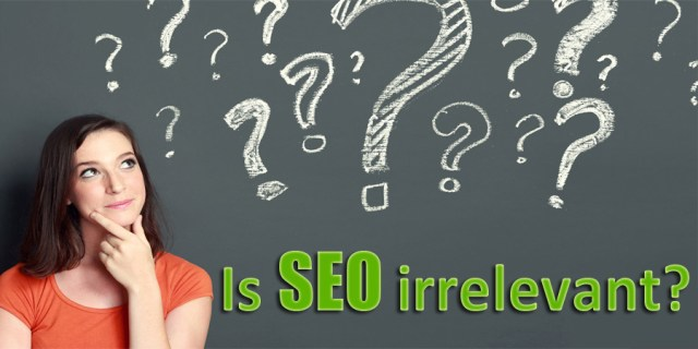 image about is search engine optimization relevant or irrelevant