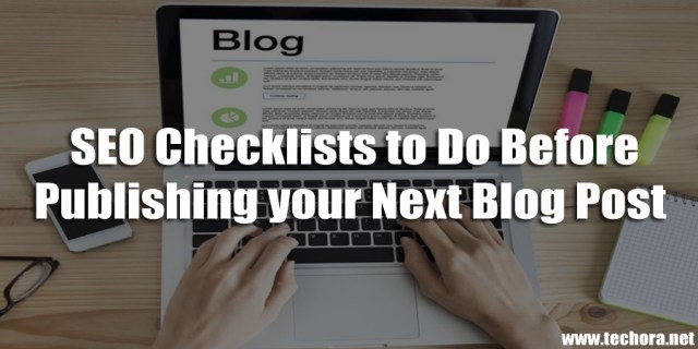 image: 13 SEO Tips to Do Before Publishing Blog Posts / Articles