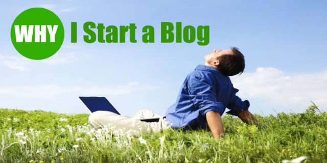 image : Why I start a blog and make money blogging
