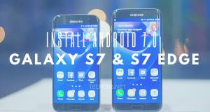 install-android-7.0-nougat-update-on-samsung-galaxy-s7-&-s7-edge