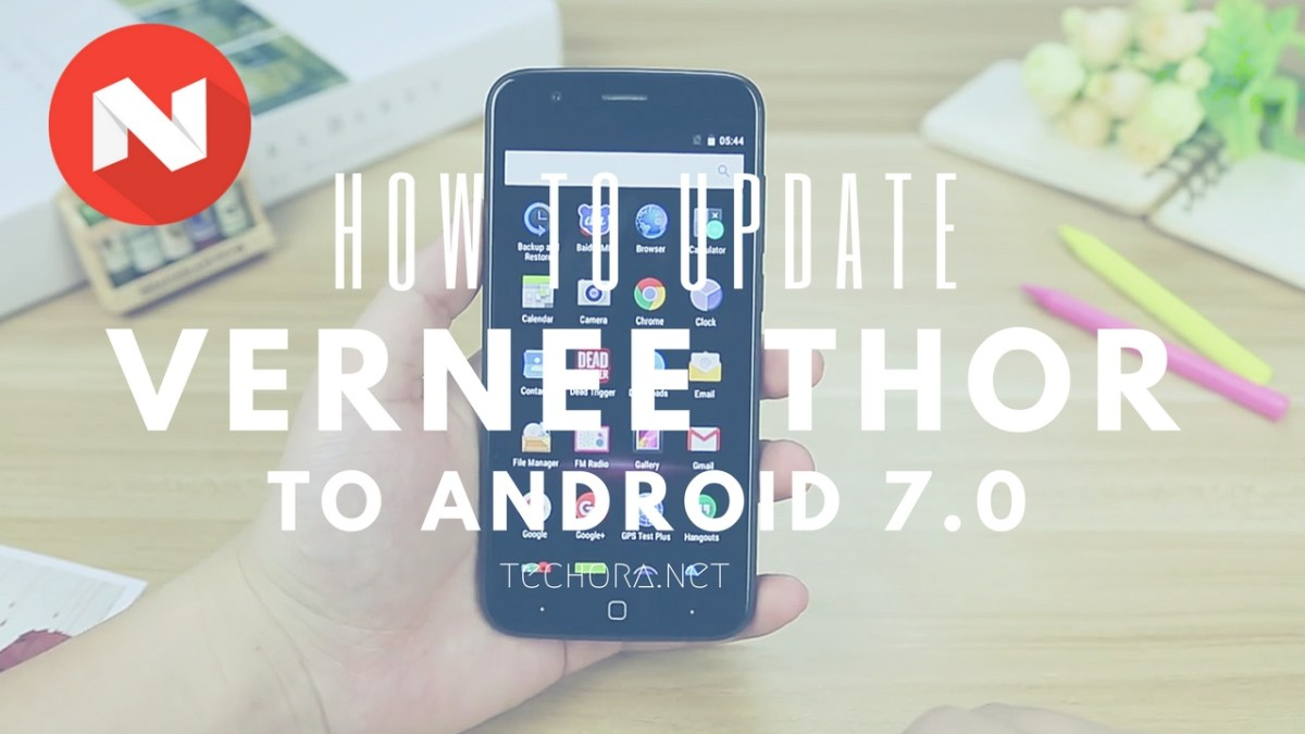 How to Download & Install Vernee Thor Nougat Update Officially