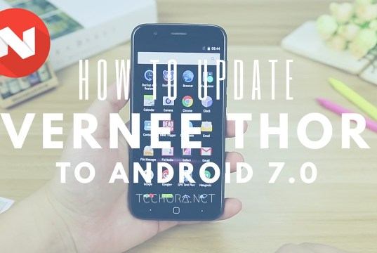 How to Update Vernee Thor to Android 7.0 Nougat Officially