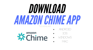 Download Amazon Chime for Mac, Android, Windows, iOS Free