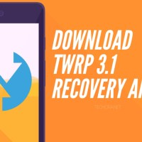 Download TWRP 3.1 Custom Recovery App for All Supported Devices