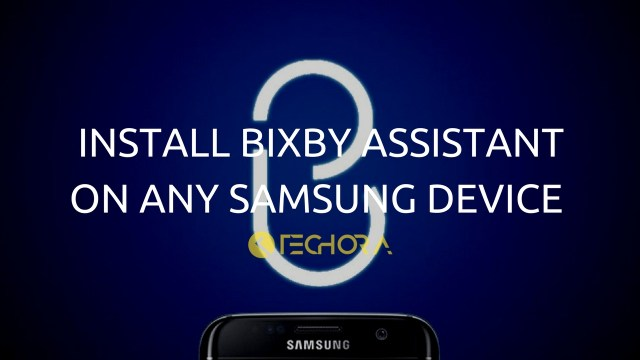 Install Bixby Assistant on any Samsung Device