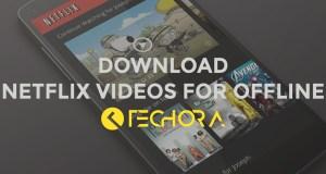 Download Netflix Videos for Offline Viewing