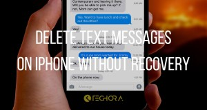 Delete Text Messages on iPhone without Recovery