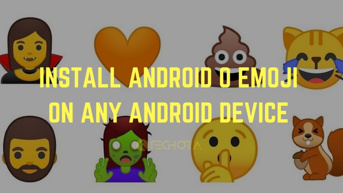How to Install Android O Emoji on Any Android Device [5.0+]
