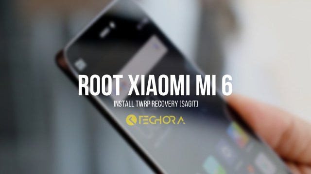 How to Install TWRP Recovery and Root Xiaomi Mi 6 [Sagit]