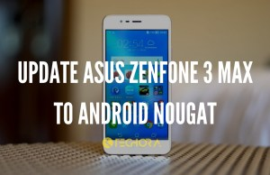 How to Update Asus ZenFone 3 Max to Android Nougat Manually (ZC553KL)