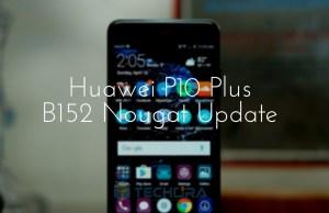 Download Huawei P10 Plus B152 Nougat Update [Europe]