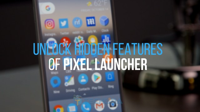 How to Unlock Hidden Features of Pixel Launcher on Any Android Phone