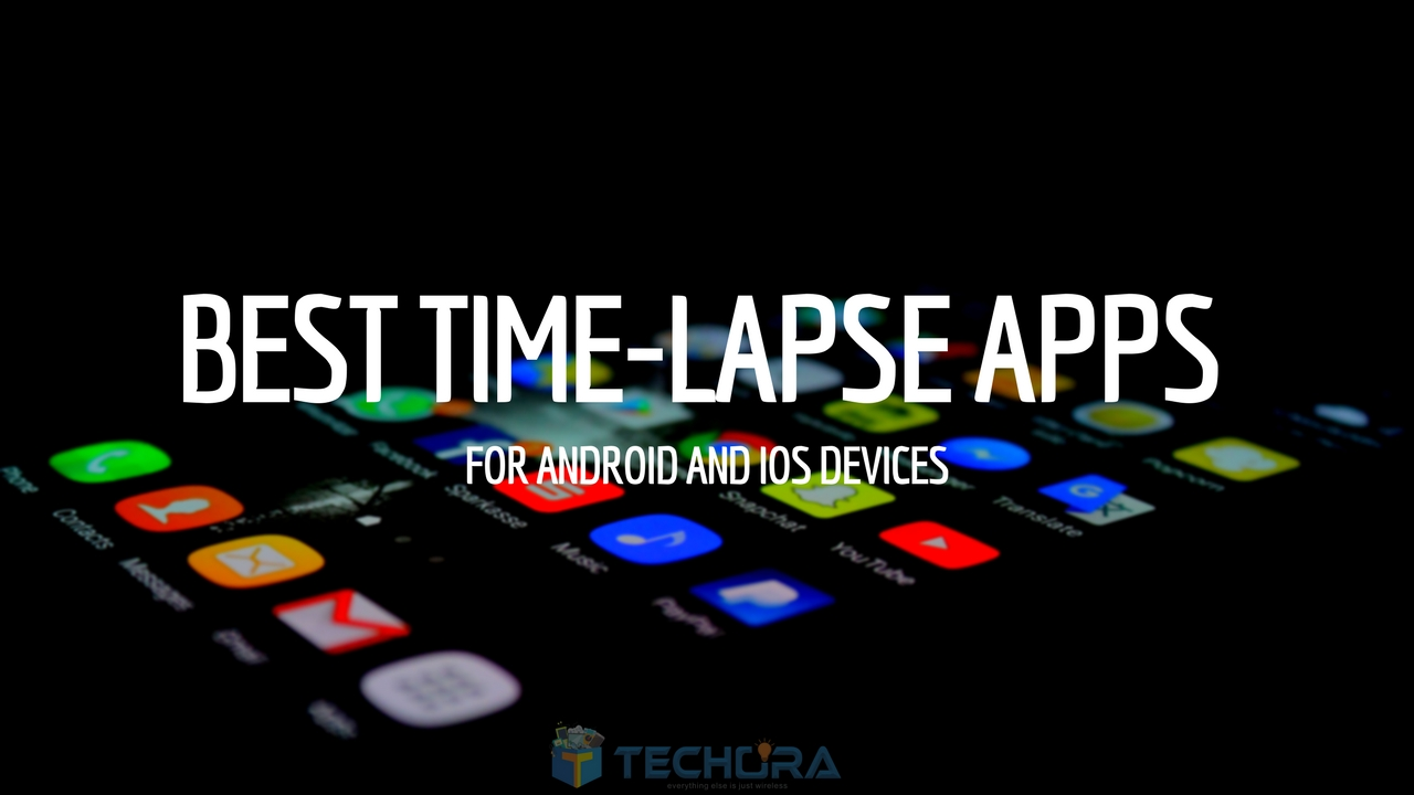 top 10 best time lapse apps for android ios smartphones. Black Bedroom Furniture Sets. Home Design Ideas
