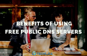 8 Benefits of Using Free Public DNS Servers
