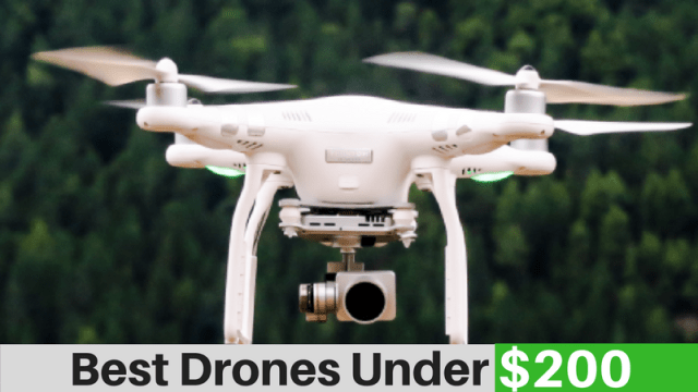 Best Drones below $200