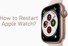 Photo of How to Restart Apple Watch [2 Methods]