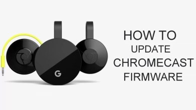 Photo of How to Update Chromecast Firmware [2020]