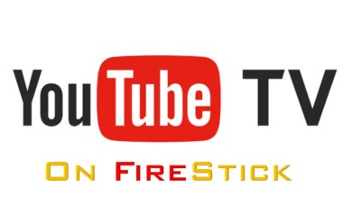Photo of How to Install YouTube TV on Firestick/Fire TV