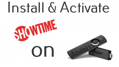 Photo of How to Install, Activate & Watch Showtime on Firestick