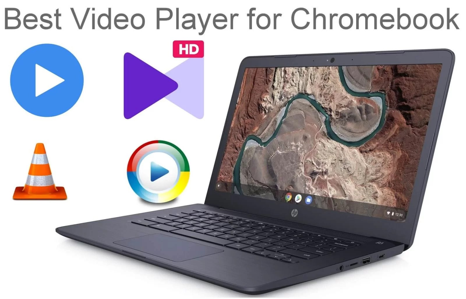 Best Video Players For Chromebook In 2021 Techowns