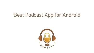 Photo of Best Podcast App for Android [Updated 2020]