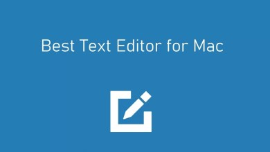 Photo of Best Text Editor for Mac [Updated 2020]