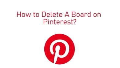 Photo of How to Delete A Board on Pinterest using Mobile & PC
