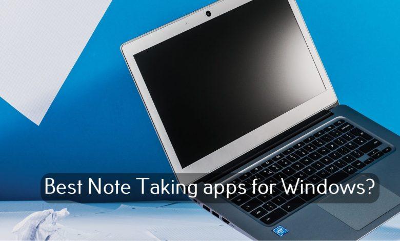 Best Note Taking apps on Windows