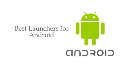 Photo of Best Launchers for Android Smartphones & Tablets [2020]