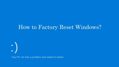 Photo of How to Factory Reset Windows 10/8/7/Vista