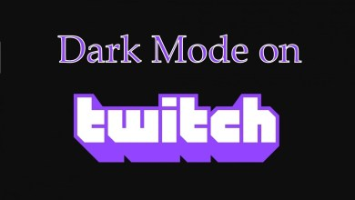 Photo of Twitch Dark Mode: How to Enable and Use it?
