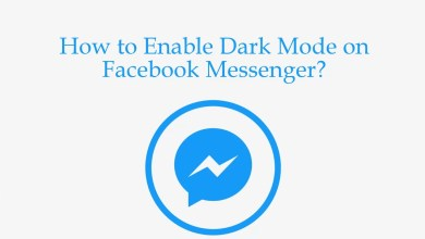 Photo of How to Enable Dark Mode on Facebook Messenger