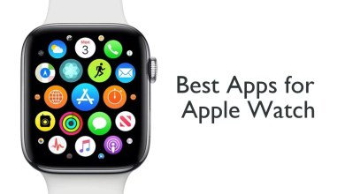 Photo of Best Apple Watch Apps: 30 Must-Have Apps in 2020