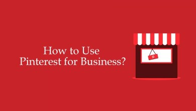 Photo of How to Use Pinterest For Business: 6 Best Tips