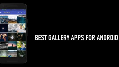 Photo of Best Gallery Apps For Android To Use in 2020