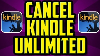 Photo of How to Cancel Kindle Unlimited Subscription on Amazon