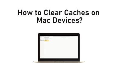 Photo of How to Clear Cache on Mac Mini, iMac & MacBook Pro