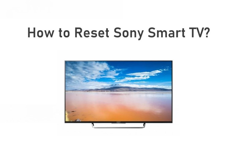 Reset Sony Smart TV