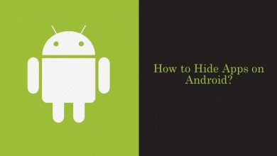 Photo of How to Hide Apps on Android Devices Easily