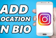 Photo of How to Add Location On Instagram Bio