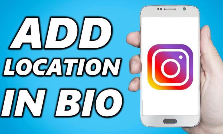 Add Location on Instagram Bio