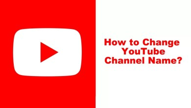 Photo of How to Change Channel Name on YouTube