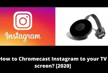 Photo of How to Chromecast Instagram Images and Videos to TV