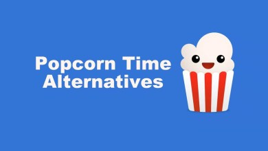 Photo of Best Popcorn Time Alternatives to Stream Our Favorites