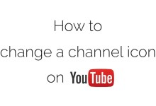 Photo of How to Change your Profile Picture on YouTube