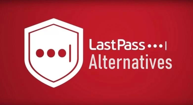 LastPass Alternatives