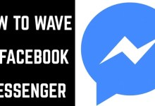 Photo of How to Wave on Facebook Messenger and Start Conversation