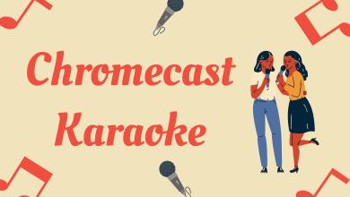 Chromecast Karaoke